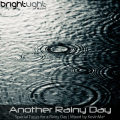 BrightLight_Music_-_Another_Rainy_Day_mixed_by_KevinMa_(October_2010)