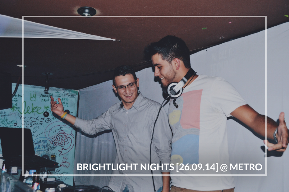 BrightLight Nights [26.09.14] @ Metro